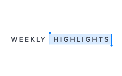 The Week's Highlights
