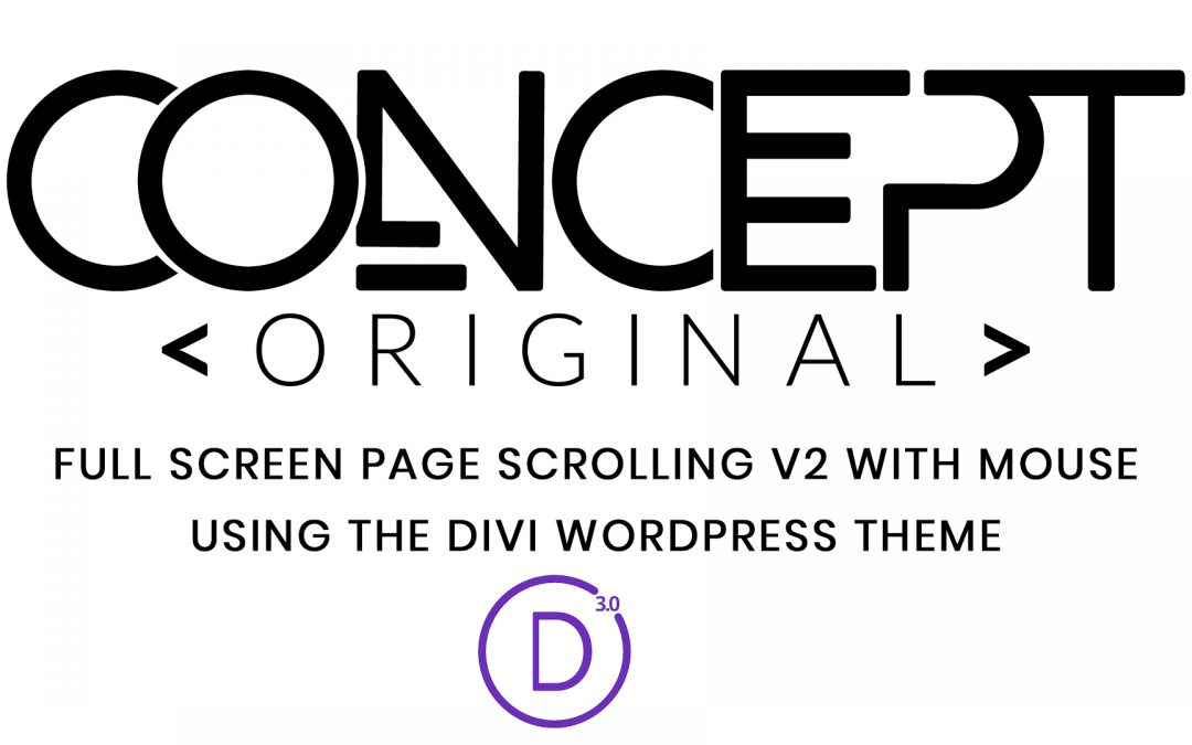 Tutorial – Full page scrolling on Divi with the mouse wheel update 2019